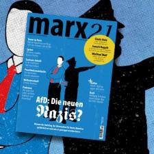 Neues marx21-Magazin: »AfD: Die neuen Nazis?«