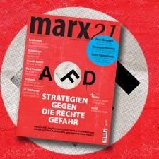 Neues marx21-Magazin: »Strategien gegen die rechte Gefahr«